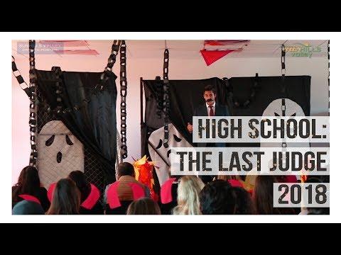 High School: The last judge