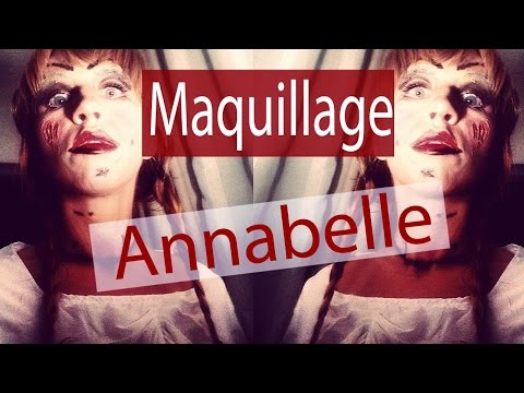 Maquillage Annabelle / Annabelle Makeup