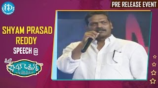 Shyam Prasad Reddy Speech @ Fashion Designer s/o Ladies Tailor Pre Release Event || Vamsy - IDREAMMOVIES