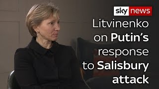 Litvinenko's wife on Salisbury poisoning - SKYNEWS