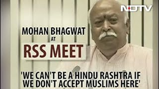 Not Hindutva If We Don't Accept Muslims, Says RSS Chief Mohan Bhagwat - NDTV
