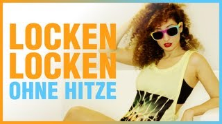 MoinYaminah – ♥ BIG HAIR DON'T CARE ♥ Ohne Hitze Volumen-Locken ♥ Perfekte Sommer-Frisur