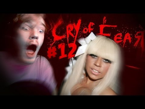 LADY GAGA MODE...ACTIVATED! - Cry Of Fear - Part 12