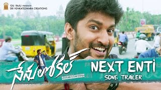 Next Enti Song Trailer | Nenu Local Movie Songs - Nani, Keerthy Suresh - DILRAJU