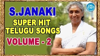 S.Janaki Hit Songs Collections || Volume 02 || Indian Playback Singer - IDREAMMOVIES