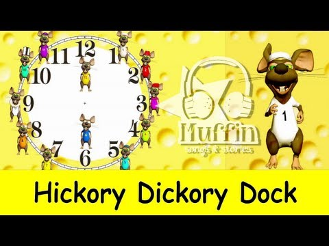 Muffin Songs – Hickory Dickory Dock Easy learning to read the time on a clock