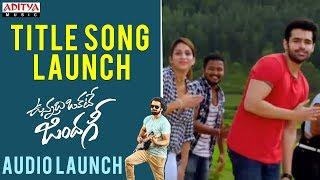 Title Song Launch || Vunnadhi Okate Zindagi Audio Launch | Ram, Anupama, Lavanya, DSP - ADITYAMUSIC