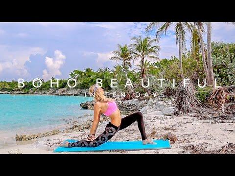 Boho Beautiful In 10 Days ♥ Mind & Body Yoga/Fitness Program