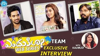 ENDUKILA Web Series Team Exclusive Interview || Talking Movies With iDream #318 - IDREAMMOVIES