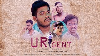 URGENT| TELUGU COMEDY SHORTFILM| 2017 | DIRECTED BY ISHAQ SHAFI|SANTHOSH PATNALA | SOMESH GUTHULA | - YOUTUBE