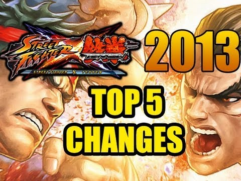 Street Fighter X Tekken 2013: TOP 5 CHANGES