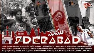 Memu Hyderabad | Telugu RAP Song 2019 | RJ Yash | TeluguOne - TELUGUONE