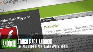 C?mo instalar Adobe Flash Player en Android 4.0 o superior