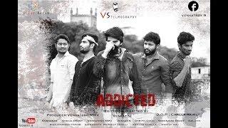 Addicted | Telugu Short Film 2017 | By Venkat S - YOUTUBE