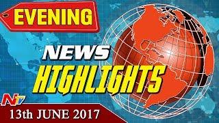Evening News Highlights || 13th June 2017 || NTV - NTVTELUGUHD