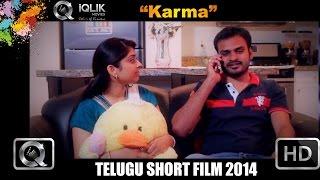 Karma - New Telugu Short Film || Presented by iQlik Movies - YOUTUBE