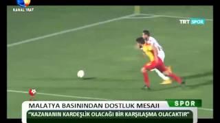 Kanal Fırat Spor - Malatya Basınından Dostluk Mesajı