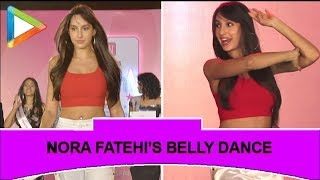 UNCUT: Nora Fatehi's Belly Dance Performance at Livon Times Fresh Face 2019 - HUNGAMA