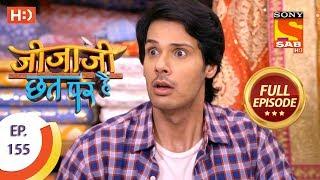Jijaji Chhat Per Hai - Ep 155 - Full Episode - 13th August, 2018 - SABTV