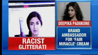 Unfairness Creams: 'Racism' in name of 'Beauty'? - NEWSXLIVE