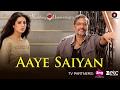 Aaye Saiyan