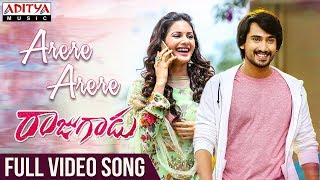 Arere Arere Full Video Song  | Rajugadu Video Songs | Raj Tarun, Amyra Dastur, Pujita ponnada - ADITYAMUSIC