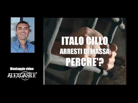 ITALO CILLO - LA VERITA' DEGLI ARRESTI DI MASSA NEL MONDO! QUI SCOPRIRAI I PERCHE'!
