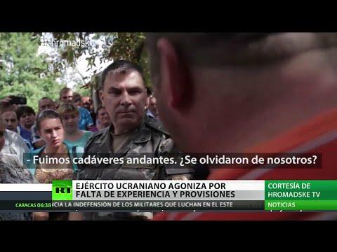 """Militares ucranianos a Kiev: """"¿Por qué nos habéis abandonado?"""""""