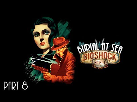 Let's play Bioshock Infinite Burial At Sea part 8