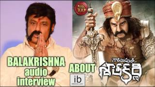 Balakrishna audio interview about Gautamiputra Satakarni - idlebrain.com - IDLEBRAINLIVE