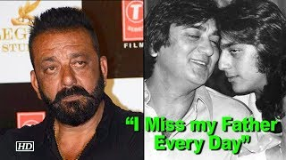 "Sanjay Dutt on Father Sunil Dutt: ""I Miss Him Every Day"" - IANSLIVE"