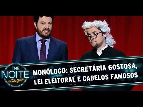 Monólogo - 21/07/14: Secretária Gostosa, Lei Eleitoral e os cortes de cabelo dos famosos