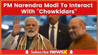 Ravi Shankar Prasad On Main Bhi Chowkidar Campaign: PM Narendra Modi To Interact With Chowkidars - NEWSXLIVE