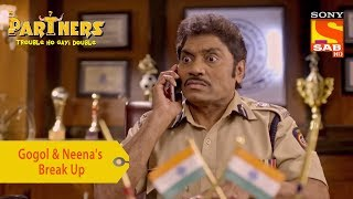 Your Favorite Character | Gogol And Neena's Break Up | Partners Trouble Ho Gayi Double - SABTV