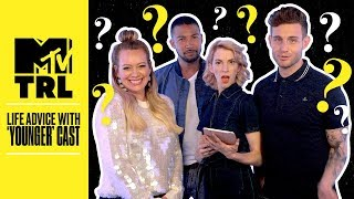 The 'Younger' Cast Get Real About Ghosting Your Ex, Crushes & More!  | Life Advice | TRL - MTV
