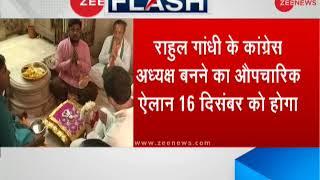 Rahul Gandhi to take over as Congress President on December 16 - ZEENEWS