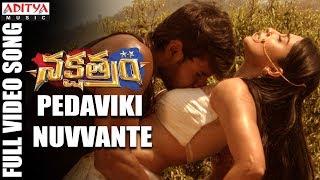 Pedaviki Nuvvante Full Video Song | Nakshatram Video Songs | Sundeep Kishan, Regina, Krishnavamsi - ADITYAMUSIC