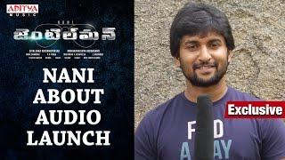 Nani About Gentleman Audio Launch Live || Nani, Surabhi, Niveda Thomas, Mani Sharmaa - ADITYAMUSIC