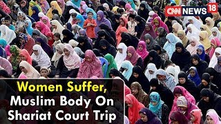 Epicentre Exclusive | Women Suffer, Muslim Body On Shariat Court Trip|#RaGaWomenBillDare |CNN News18 - IBNLIVE