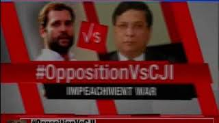Impeachment war: Congress attacks, says CJI's action is against the spirit of Democracy - NEWSXLIVE