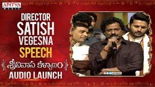 Director Satish Vegesna Speech @ Srinivasa Kalyanam Audio Launch Live | Nithiin, Raashi Khanna - ADITYAMUSIC