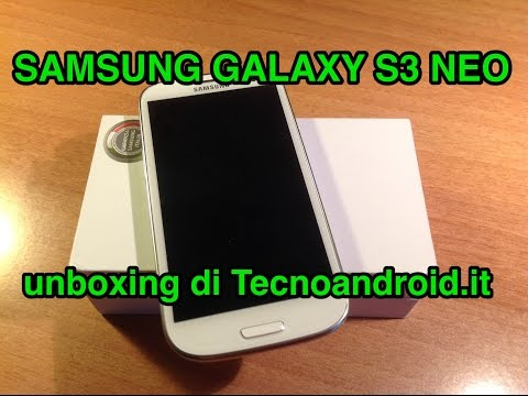Samsung Galaxy S3 Neo - unboxing di Tecnoandroid.it