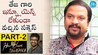 Music Director R P Patnaik Exclusive Interview Part #2    Heart To Heart With Swapna - IDREAMMOVIES