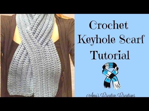 Crochet Keyhole Scarf Tutorial