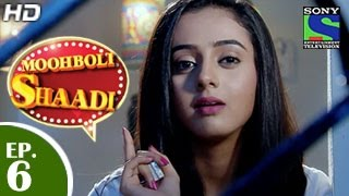 Mooh Boli Shaadi : Episode 6 - 2nd March 2015