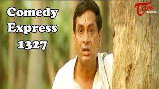 Comedy Express 1327    Back to Back    Telugu Comedy Scenes - TELUGUONE