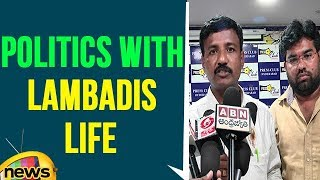 Telangana Congress leaders playing politics with lambadis life | Mango News - MANGONEWS