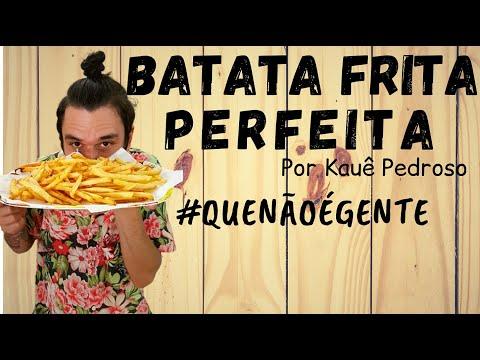 RECEITAS DO KAUÊ - O SEGREDO DA BATATA FRITA PERFEITA