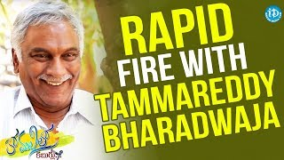 Rapid Fire With Tammareddy Bharadwaja | Anchor Komali Tho Kaburlu - IDREAMMOVIES