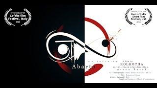 Aborto-an infinity/Bengali award winning short film/Kolkotha